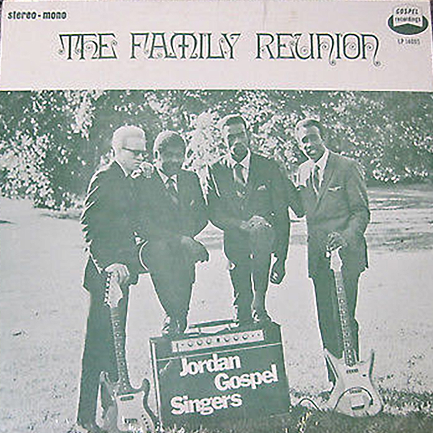 Album cover of the Jordan Gospel Singers' album The Family Reunion