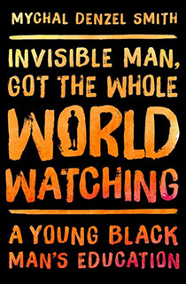 Invisible Man, Got the Whole World Watching book cover