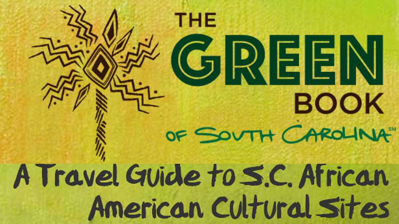 'The Green Book of South Carolina' is the go-to black travel guide for this summer
