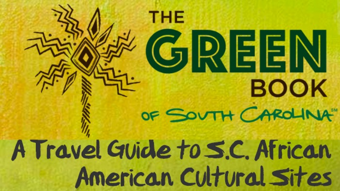 The Green Book Of South Carolina Is The Go To Black Travel Guide