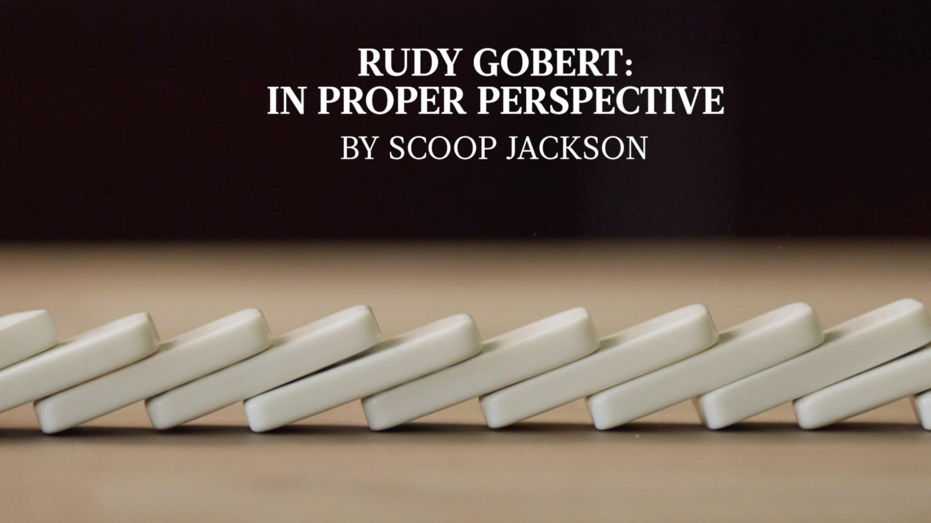Scoop Jackson on Rudy Gobert