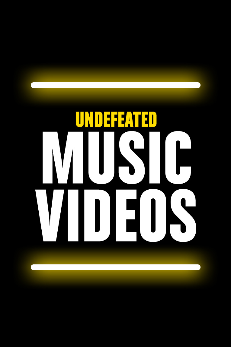 UndefeatedMusicVideos